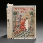 [Wizard of Oz] L. Frank Baum (1856-1919) The Emerald City of Oz. Chicago: The Reilly & Britton Co., 1910. (Lot 421, Estimate $4,000-$6,000)