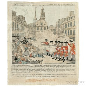 Paul Revere (American, 1735-1818), The Bloody Massacre perpetrated in King Street, BOSTON, on March 5th 1770, by a Party of the 29th REGT. Boston: Engrav'd Printed & Sold by Paul Revere, March 1770 (Lot 2, Estimate $100,000-$120,000)